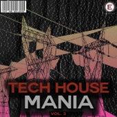 Tech House Mania, Vol. 3 von Various Artists
