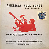 American Folk Songs for Children by Pete Seeger