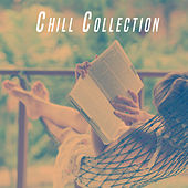 Chill Collection by Various Artists