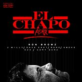 El Chapo (Remix) [feat. 2 Milly, Dave East, N.O.R.E., Smoke DZA & Cory Gunz] von Ron Browz