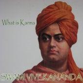 What is Karma by Swami Vivekananda