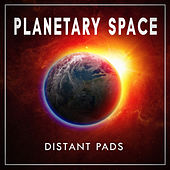 Distant Pad (Deluxe Version) von Planetary Space