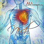 All-Love Compels by Nish