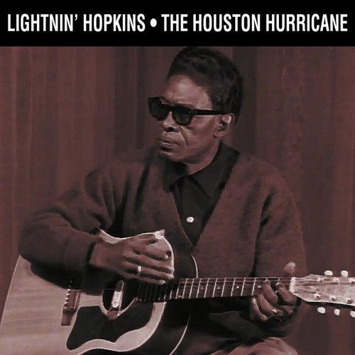 The Houston Hurricane by Lightnin' Hopkins