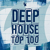 Deep House Top 100 by Various Artists
