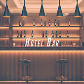 Hotel Bar by Various Artists