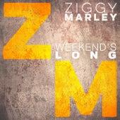 Weekend's Long von Ziggy Marley