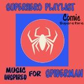 Superhero Playlist: Music Inspired for Spider Man de Various Artists