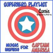 Superhero Playlist: Music Inspired for Captain America de Various Artists
