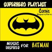 Superhero Playlist: Music Inspired for Batman de Various Artists