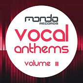 Vocal Anthems, Vol. 3 - EP by Various Artists