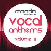 Vocal Anthems, Vol. 3 - EP de Various Artists