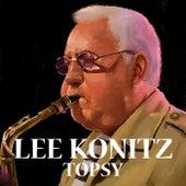 Topsy by Lee Konitz