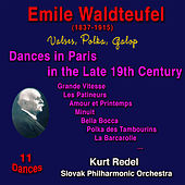 Emile Waldteufel: Dances in Paris in the Late 19th Century by Kurt Redel