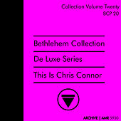 Deluxe Series Volume 20 (Bethlehem Collection) : This Is Chris by Chris Connor