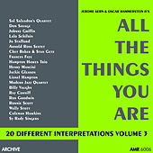 All the Things You Are (20 Different Interpretations) Volume 3 de Various Artists