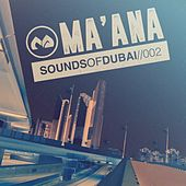 Ma'ana: Sounds of Dubai 002 - EP von Various Artists