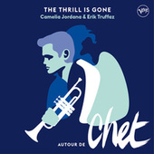 The Thrill Is Gone de Erik Truffaz