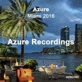 Azure Miami 2016 - EP von Various Artists