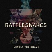 Rattlesnakes by Lonely The Brave