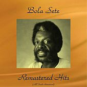 Remastered Hits (All Tracks Remastered) de Bola Sete