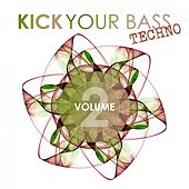 Kick Your Bass Techno, Vol. 2 von Various Artists