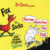Dr. Seuss Presents Fox In Sox, Horton Hatches the Egg & Other Stories by Dr. Seuss