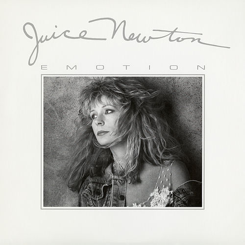 Emotion by Juice Newton