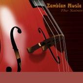 Zambian Music by The Saints