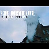 Future Feeling (Afraid of Drugs) de The Movielife