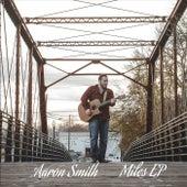 Miles - EP von Aaron Smith