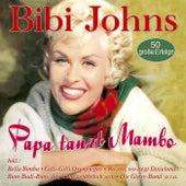 Papa tanzt Mambo - 50 große Erfolge de Bibi Johns
