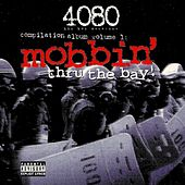 Mobbin' Thru The Bay von Various Artists