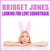 Bridget Jones: Looking for Love Soundtrack de Various Artists