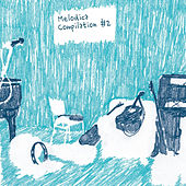 Melodica Compilation, Vol. 2 by Various Artists
