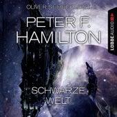 Schwarze Welt (Ungekürzt) von Peter F. Hamilton