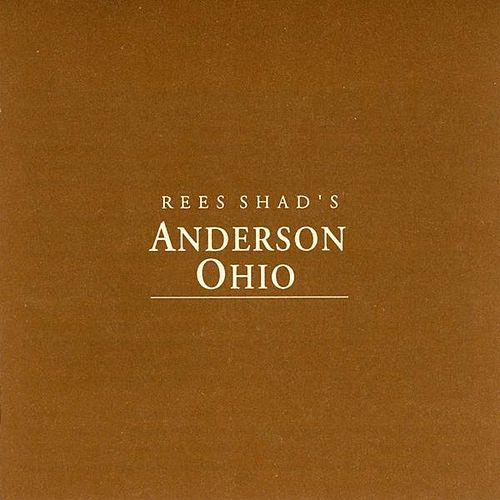 Anderson, Ohio de The Rees Shad Band