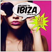 Welcome to Ibiza (25 House Bombs), Vol. 3 de Various Artists
