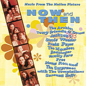 Now & Then [Original Soundtrack] by Original Motion Picture Soundtrack