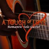 A Touch of Love: Romantic Solo Guitar by Per-Olov Kindgren