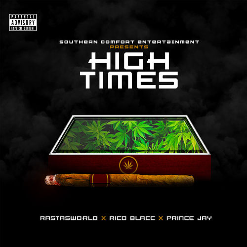 High Times by RastasWorld