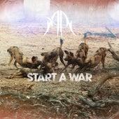 Start A War by Anna Rose