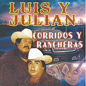 Corridos y Rancheras de Luis Y Julian