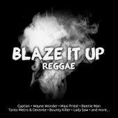 Blaze It Up Reggae by Various Artists