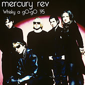 Whisky a gO - gO '95 (Worldwide) von Mercury Rev