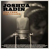 Joshua Radin Live from the Village (Deluxe) de Joshua Radin