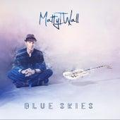 Blue Skies de MattyT.Wall