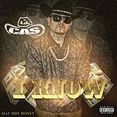 I Know (feat. Moe Money) von Lil Cas