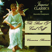 Imperial Classics - The Best Of Carl Orff: Carmina Burana by Orchestra