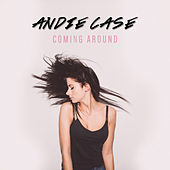 Coming Around - Single by Andie Case